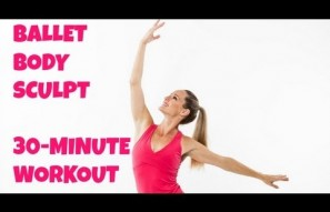30-Minute Ballet Body Sculpt
