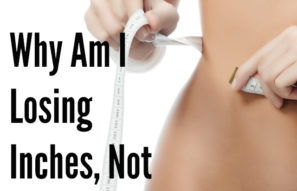 Ask Jessica: Why am I losing inches, but not pounds?