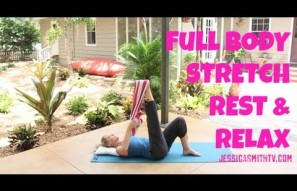 30-Minute Stretch, Rest and Relax
