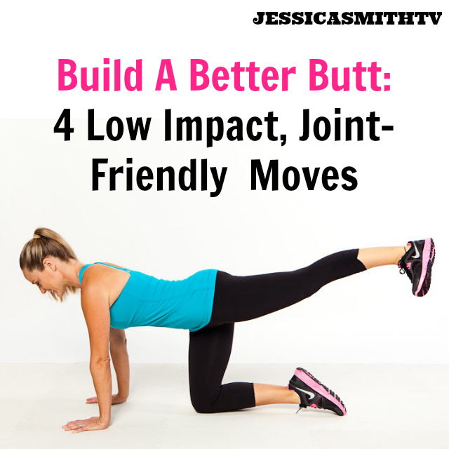 Build A Better Butt Without Squats or Lunges: 4 Low Impact