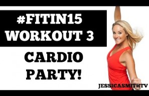 "#FITIN15 #Workout 3: ""Cardio Party!"" Full Length 15-Minute Fat Burning Fitness Program"