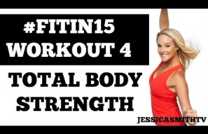 "#FITIN15 #Workout 4: ""Total Body Strength"" Full Length 15-Minute Fat Burning Fitness Program"