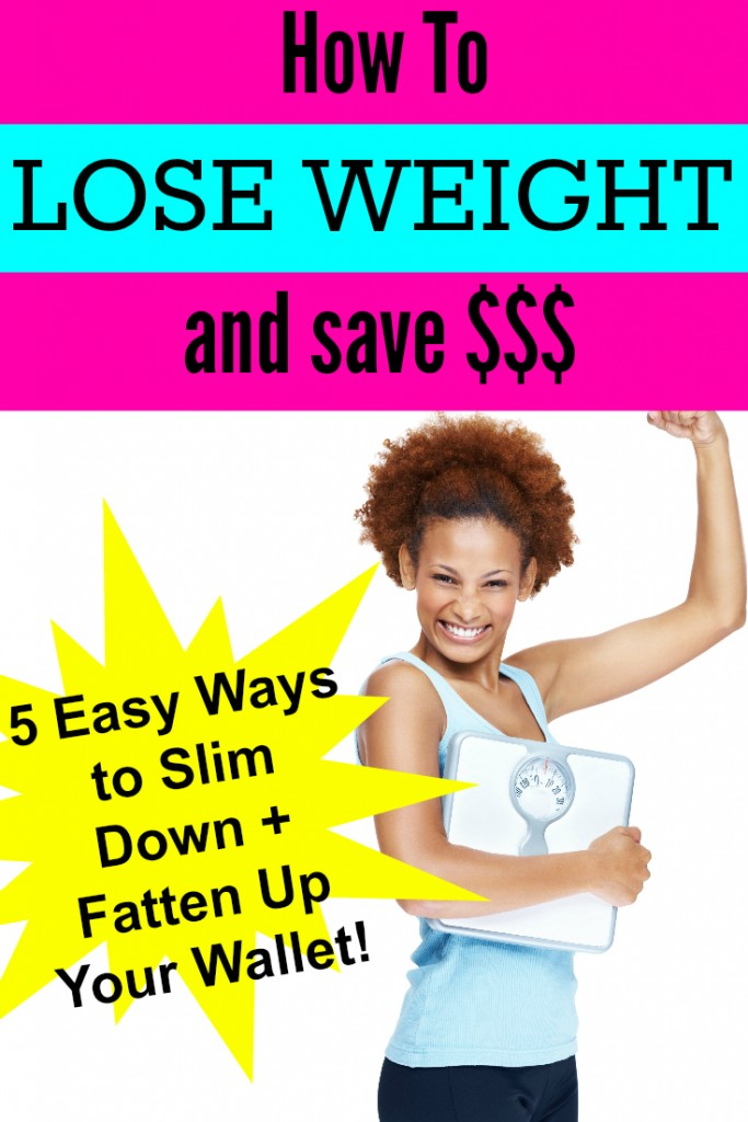 How to Lose Weight and Save Money Pinterest