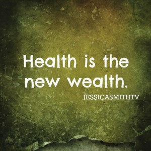 Health+is+the+new+wealth