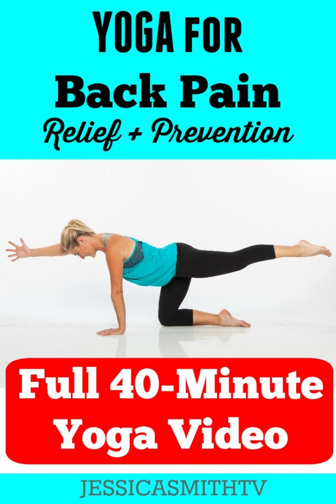 Yoga For Back Pain Relief And Prevention A 40 Minute