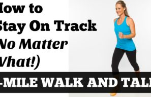 1-Mile Walk and Talk: How to Stay On Track (No Matter What!)