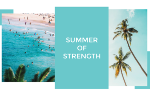 Join Us for a Summer of Strength!