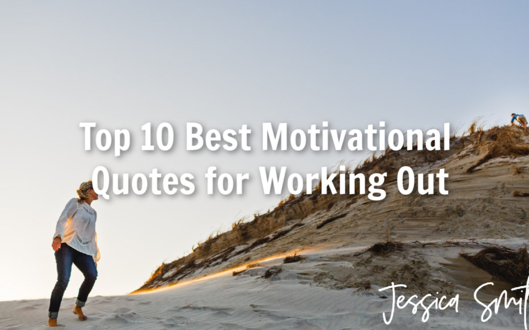 Best Motivational Quotes for Working Out