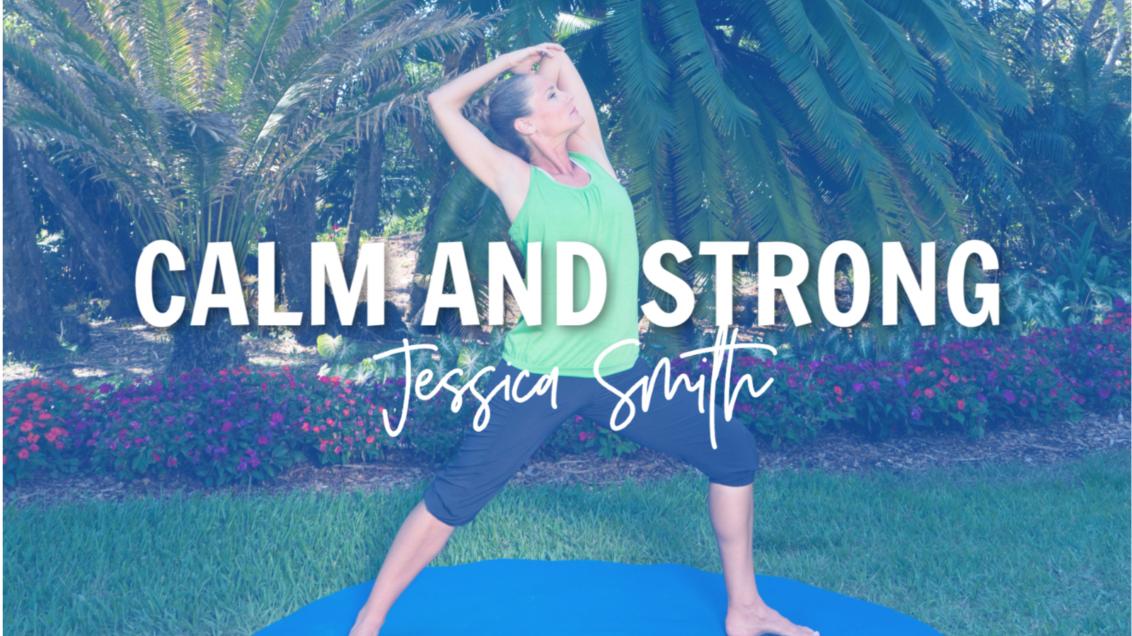 CALM and STRONG [4 Week Stress Relieving Rotation]