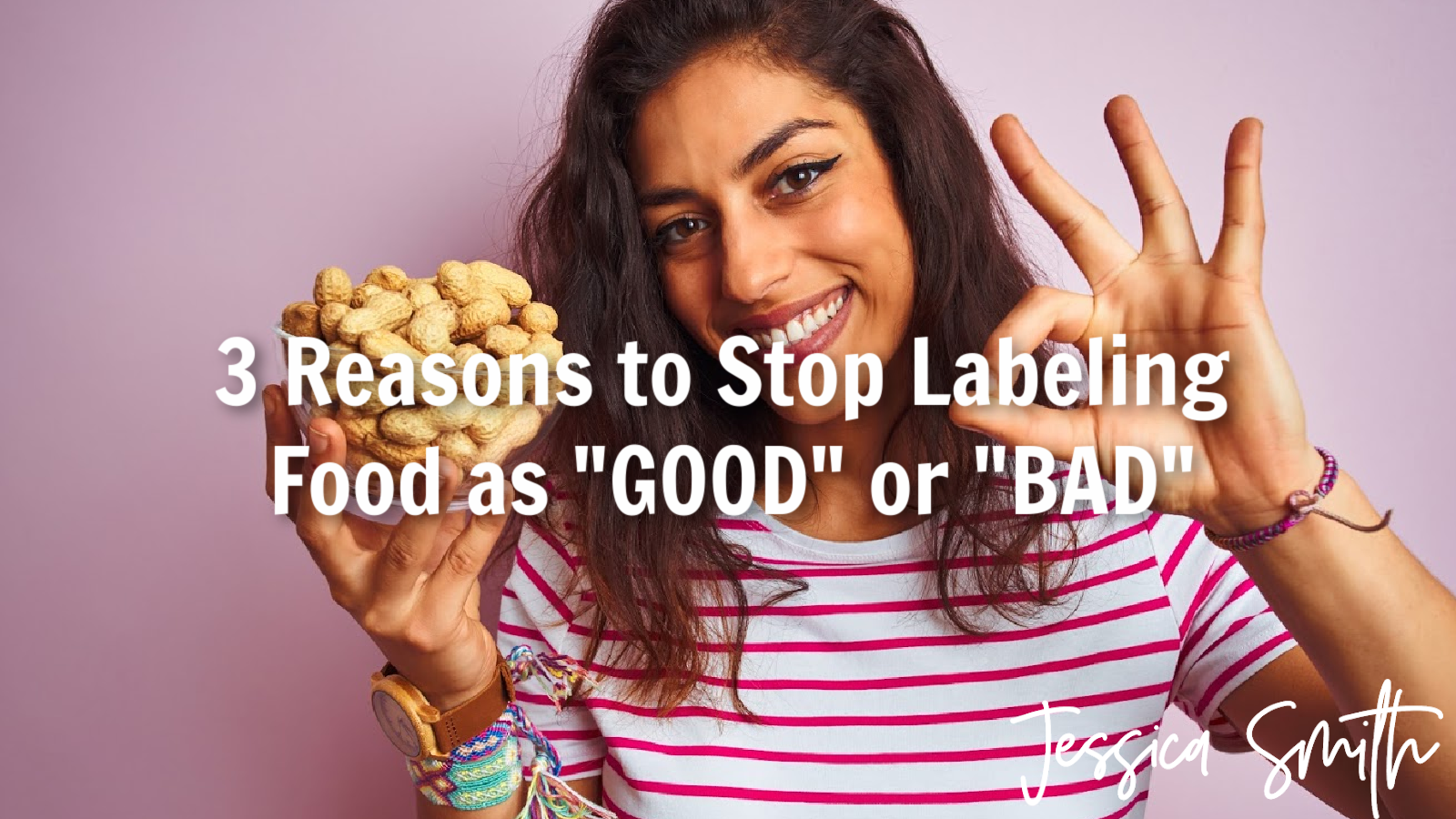 "3 Reasons to Stop Labeling Food as ""Good"" or ""Bad"""
